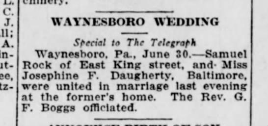 1915 June 30 Samuel Rock & Josephin Daugherty - C, J. A. inside - WAYNESBORO WEDDING S fecial...