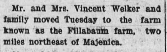 5 mar 1909 - Mr. and Mrs. Vincent Welker and family moved...