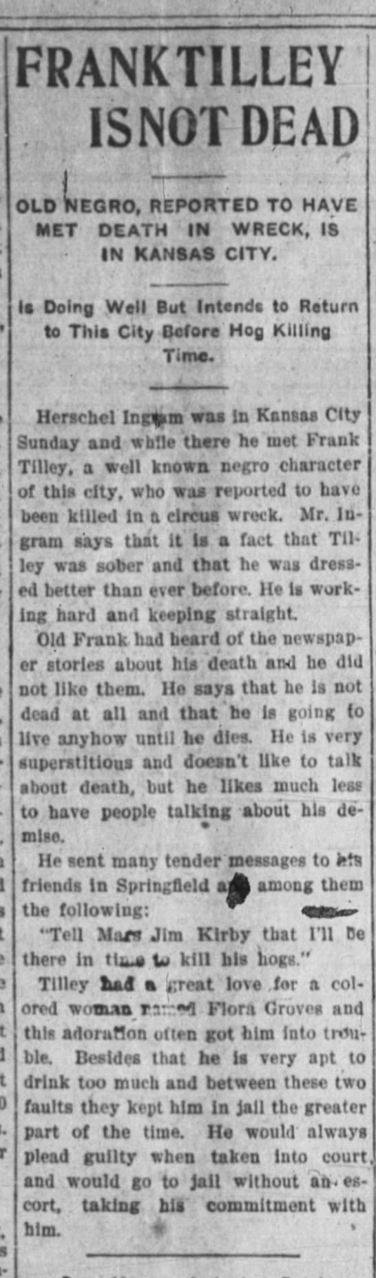 Frank not dead - FRANKTILLEY . IS NOT DEAD OLD iiEGRO, REPORTED...