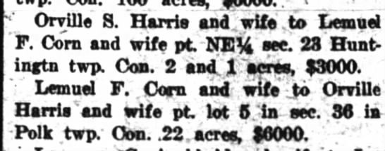O harris 24 Feb 1922 - Orville S. Harris aid, wife .to Lemuel F. Corn...
