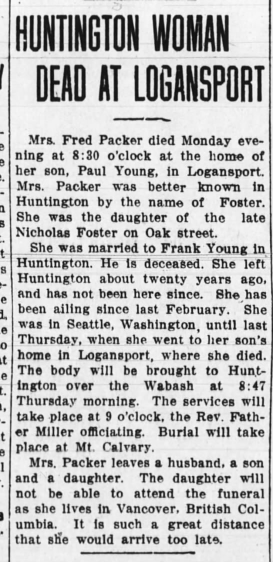 Foster death 1 sep 1914 - DEAD AT LOGANSPORT Mrs. Fred Packer died Monday...