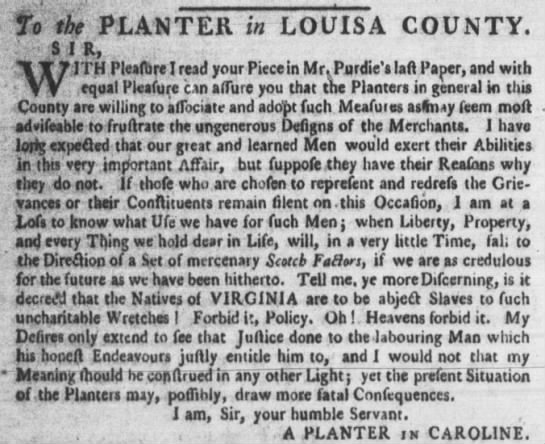 Planter in Louisa County, 1773 - MTH Pleafbre I read your Piece in Mr. Purdie's...