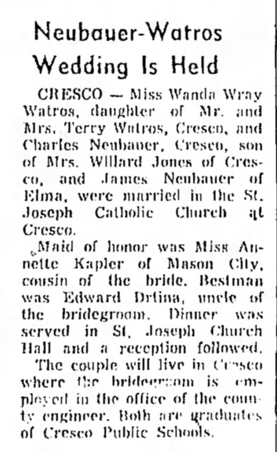 Mason City Globe-Gazette 19 June 1959Wanda and Charles Wedding Announcement - Neubauer-Watros Wedding Is Held CHESCO - Miss...