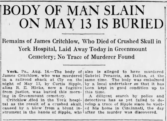 James Critchlow Murdered 1919 More Research - BODY OF MAN SLAIN ON MAY 13 IS BURIED Remains...