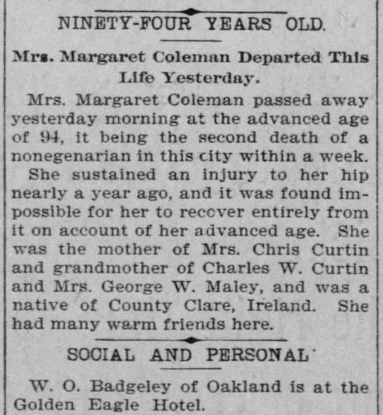 - NINETY-FOUR YEARS OLD. Mrs. Margaret Coleman...