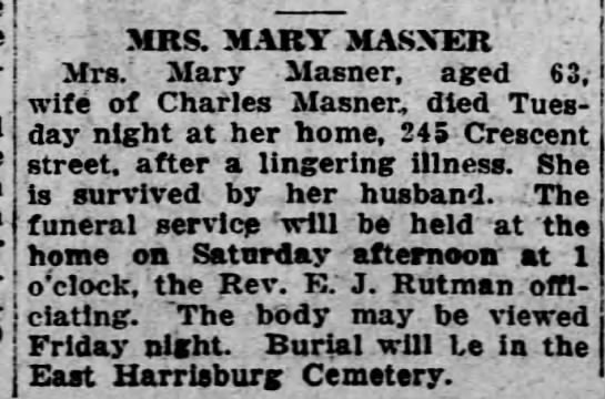 MRS MARY MASNER wife of Charles Masner (Thursday, 18 December 1924, page 21, column 3) - ' MRS. MART MASXER Mrs - Mary Masner, aged 63,...
