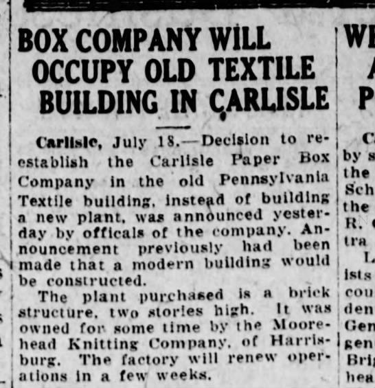 Carlisle paper box new plant 1925 pt 2 - BOX COMPANY WILL OCCUPY OLD TEXTILE BUILDING IN...