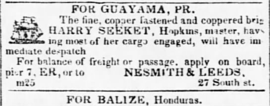 Guayama trade vessel to sail April 1840 - FOR GUAYAMA, PR. The fine. Conner fastent - d...