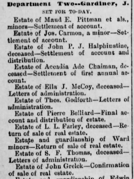 Estate of John Grelck-Confirmation of sale of real estate 16 May 1887 - Department Two»<>ardtiicr, J. tmt FOX TO-PAY,...