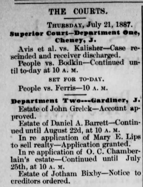 Estate of John Grelck-Account approved 22 Jul 1887 - THE COURTS. Thursday, July 21, 1887. Superior...