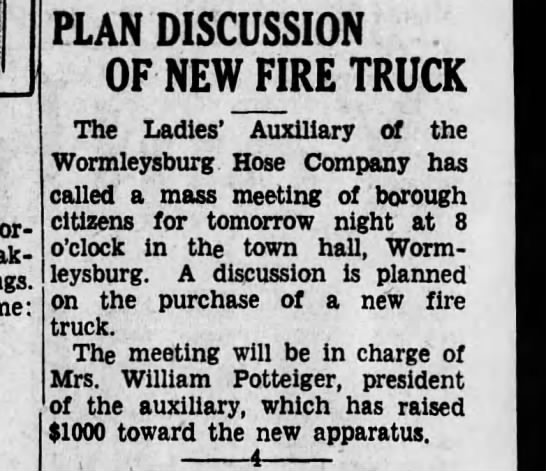 Worm 35-4-8 mass meeting - PLAN DISCUSSION OF NEW FIRE TRUCK The Ladies'...