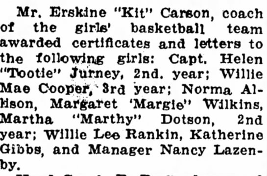 "- Mr. Erskine ""Kit"" Carson, coach! of the girls'..."