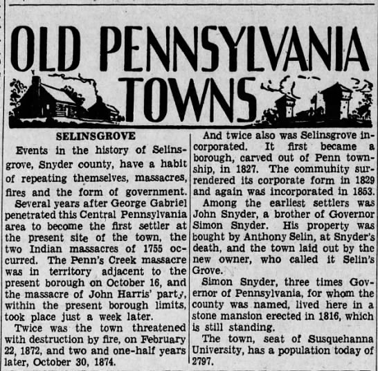 History of Selinsgrove. - OLD PENNSYLVANIA SELINS GROVE Events in the...