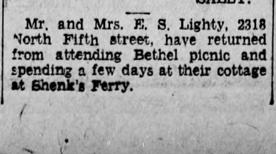 E. S. Lighty cottage Shenk's Ferry - Mr. and Mrs. E. S. Lighty, 2318 North Fifth...