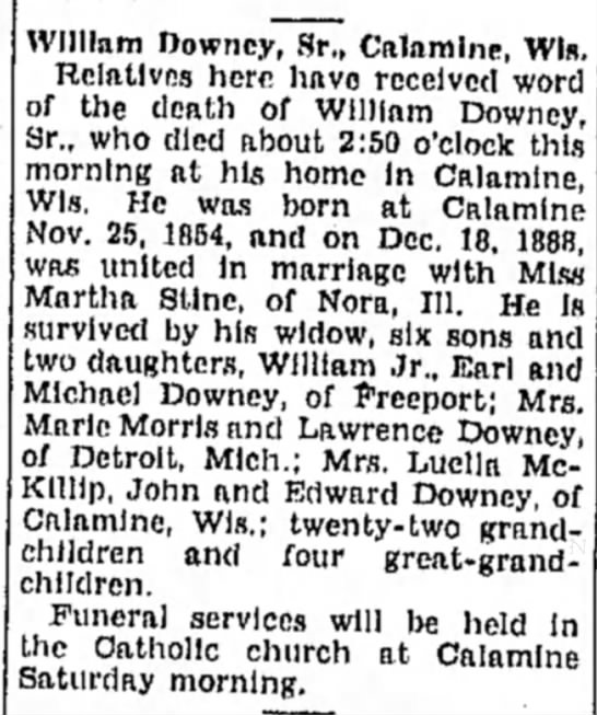 William Downey Sr. Obituary 1938 - William Downey, Sr., Calamine, Win. Relatives...
