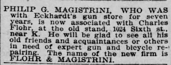 Charles Flohr, Flohr and Magistrini, 09 Aug 1899, The Record-Union, Sacramento, CA - PHILIP G. MAGISTRINI, WHO WAS with Eckhardt's...