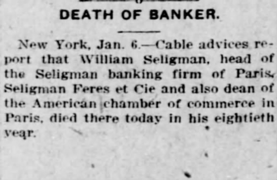 Death notice William Seligman - DEATH OF BANKER. New York. Jan. S. Cable...