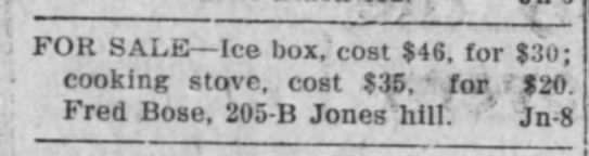 Fred 2 - FOR SALE Ice box,' cost $46, for $30; cooking...