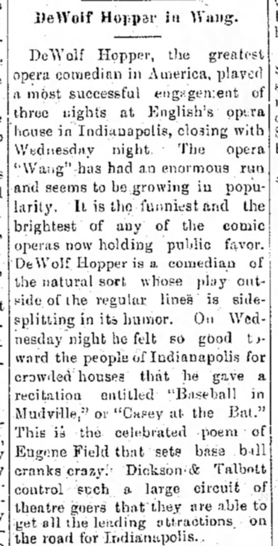 """Casey"" attr to Eugene Field 11 March 1892 in Indianapolis, Logansport Reporter 11 March 1892 - DeWolf Hoppsr in Wang. DeTYolf Hopper, tlie..."