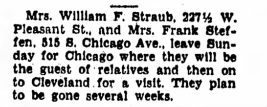 Mrs. William F. Straub - Mrs. William F. Straub, 237*4 W. Pleasant St.,...