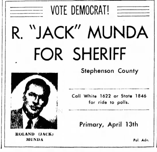 "- VOTE DEMOCRAT! R. ""JACK"" MUNDA FOR SHERIFF..."