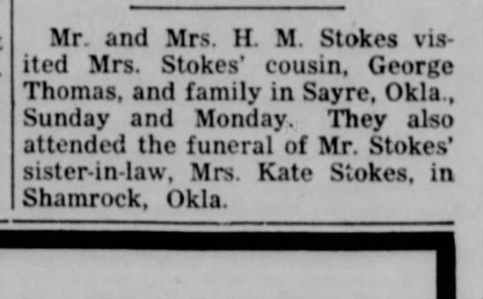 - Mr and Mrs. H M Stokes visited visited Mrs....