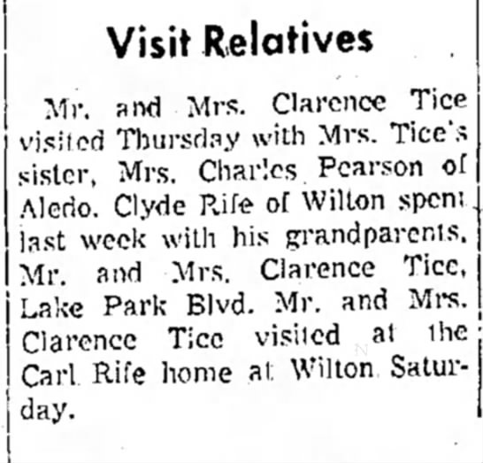 - j Visit Relatives Mr. and Mrs. Clarence Tice...