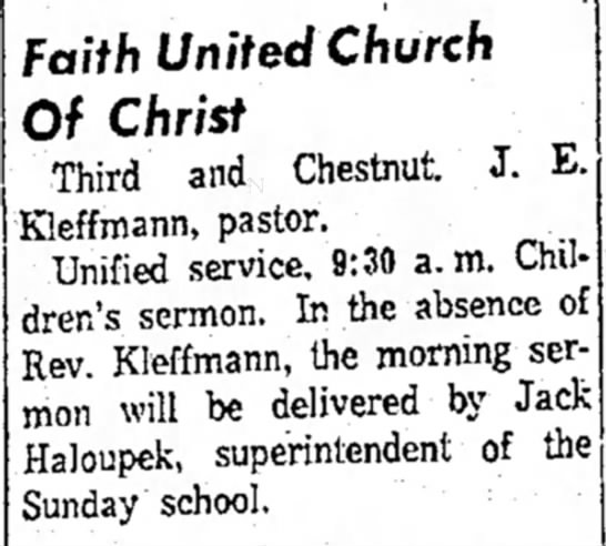 Jack Haloupek Superintendent of Sunday School 1964 - Faith United Church Of Christ Third and...