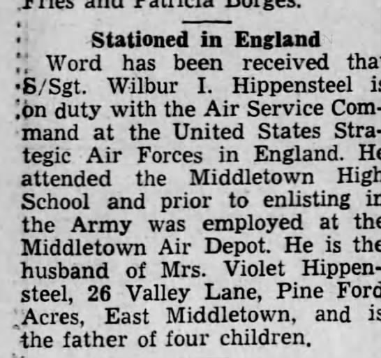 1944 Wilbur Hippensteel in England - Stationed in England ) Word has been received...