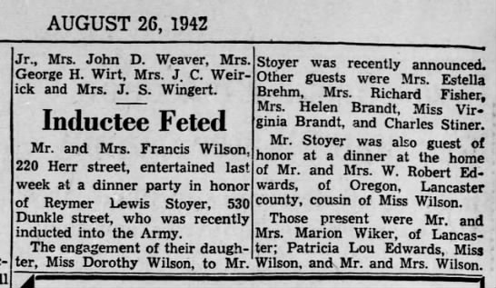 Pop-pop inducted into Army - AUGUST 26, 1942 Jr., Mrs. John D. Weaver, Mrs....