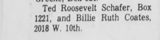 Billie Ruth Arnold - Ted Roosevelt Schafer, Box 1221, and Billie...