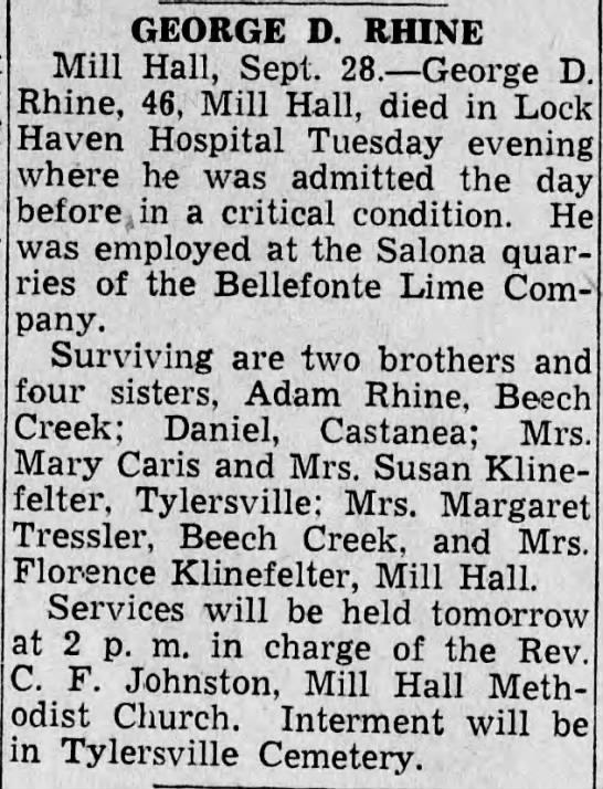 1944 Death George D Rhine of Mill Hall - GEORGE D. RHINE Mill Hall. SeDt. 28. George T)...