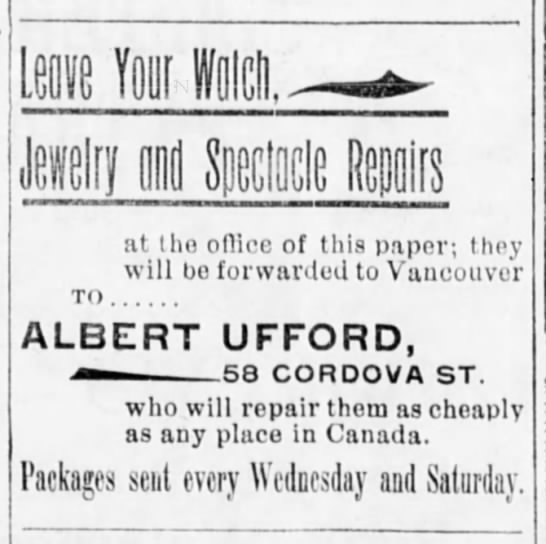 Albert Ufford advertises jewelry repairs - at the ofliee of this paper; they will bo...
