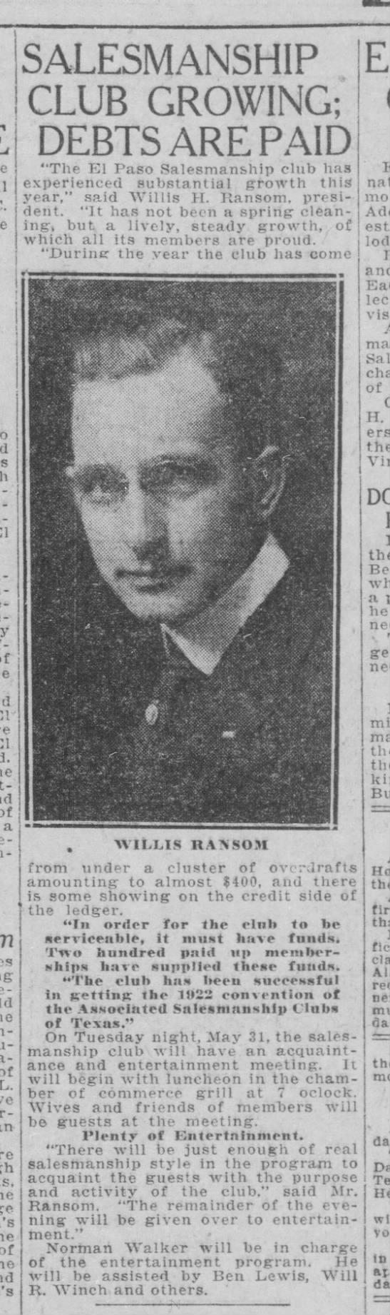 El Paso Salesmanship Club, May 1921 - of a of L. he of SALESMANSHIP CLUB GROWING;...