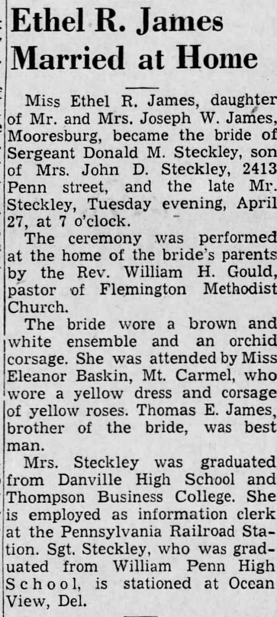 Ethel R James, Mooresburg, marries Donald M Steckley, son of John D Steckley.