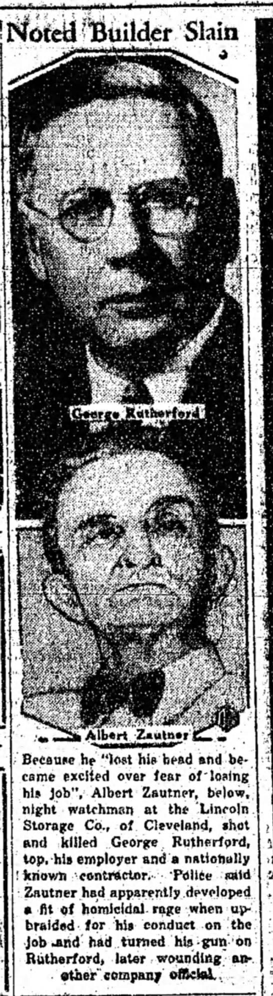 "Albert R. Zautner Murder of George Rutherford Marysville Ohio Tribune July 2 1936 - Builder Slain 4 Because he ""lost his head and..."