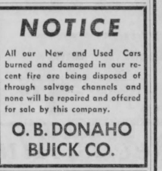 Donaho Buick after fire notice 11 August 1957 - NOTICE All our New and Used Cars burned and...