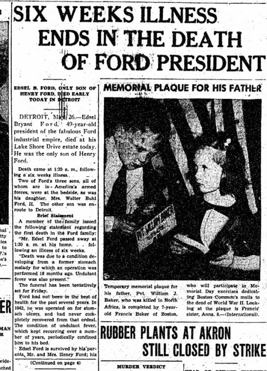 Death of Edsel Ford - . to F.'s widespread SIX WEEKS ILLNESS ENDS IN...