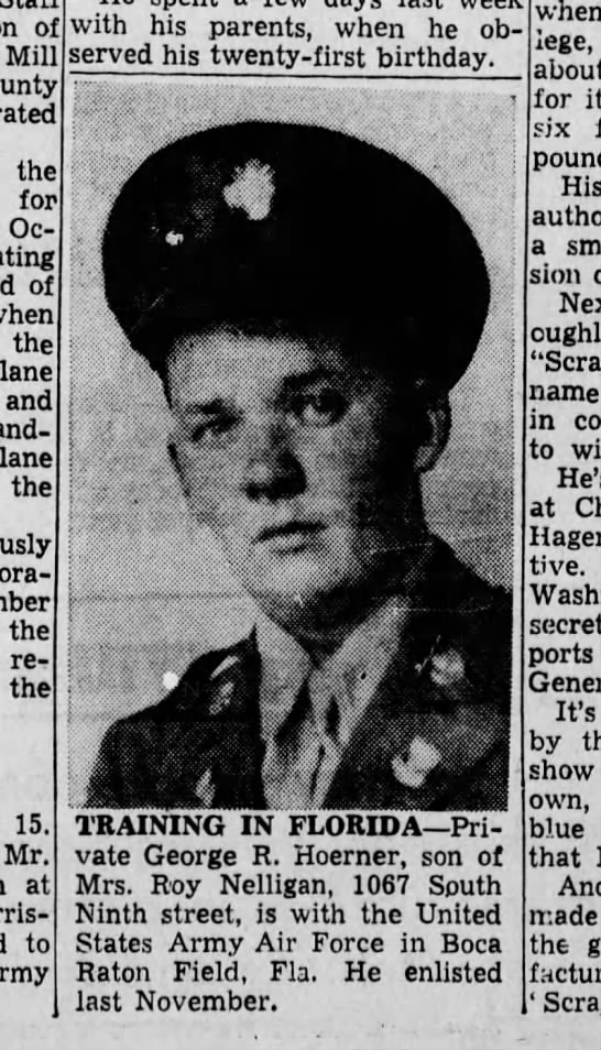 1943 March 15 George R. Hoerner - of Mill county the for Oc of when the plane and...