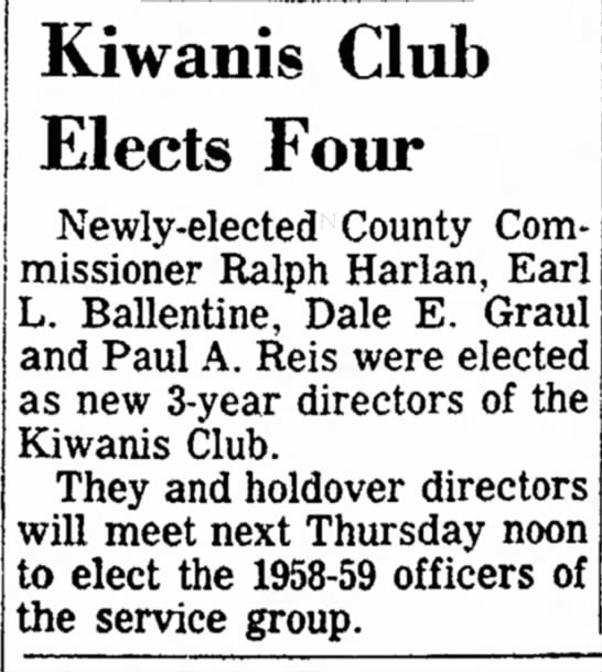 Dale Graul Kiwanis election 8 Nov 1958 - op- a he Kiwanis Club Elects Four Newly-elected...