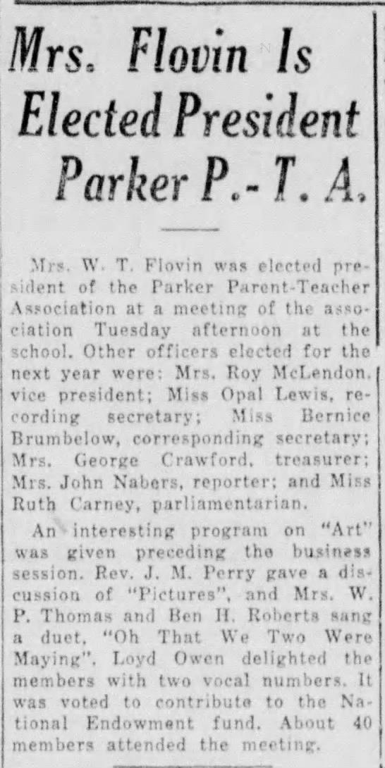 Mrs. Walter T. Flovin - Pres. of PTA 3/13/1929 - Vernon, TX - Mrs, Flovin Is Elected President Parker P.- T....
