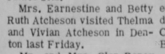 Ernestine and Bety Rut Atcheson visited Thelma and Vivian - Mrs. Earnestine and Betty Ruth Atcheson visited...