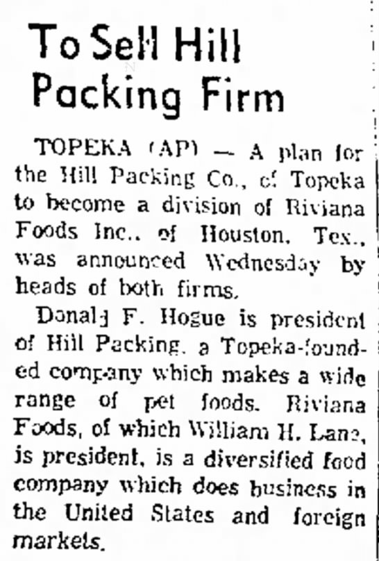 Hills to be sold to Riviana foods - To Sell Hill Packing Firm TOPEKA 'API _ A plan...