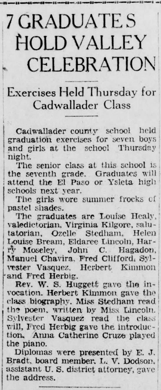 1928-05-18-07 Helen Lousie Bream - -■is—— ■ 7 GRADUATE S HOLD VALLEY . CELEBRATION...