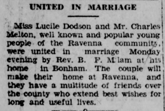 Charlie Melton & Lucille Dodson wed - Bonham Daily Favorite - Nov 8, 1932 - UNITED IN MARRIAGE Miss Lucile Dodson and Mr....