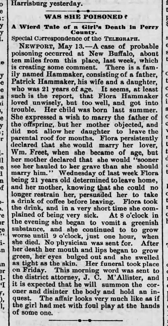 "flora hammaker daug of patrick poisoned by mother 1889 - - ""I Harrisburg yesterday. WAS SHE POISONED f..."