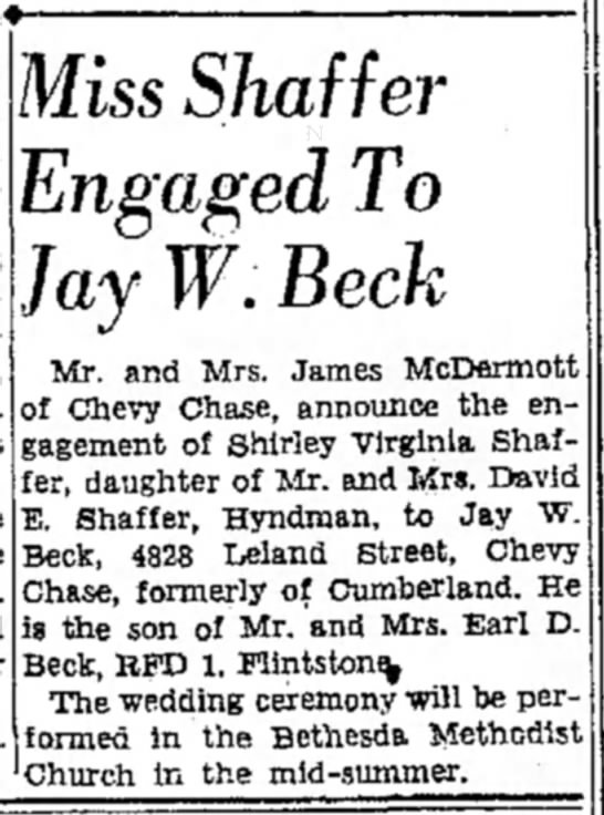 Engagement Announcement of Shirley Virginia Shaffer to Jay W. Beck - Miss Shaffer Engaged To Jay W. Beck Mr. and...