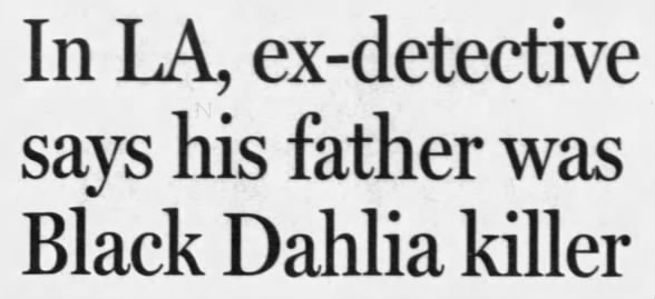 Steve Hodel, Son of George Hodel, Accuses Father of Black Dahlia Murder