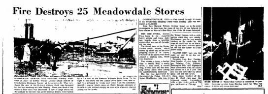 Meadowdale Fire - Fire Destroys 25 Meadowdale Stores $2 S-MILXION...