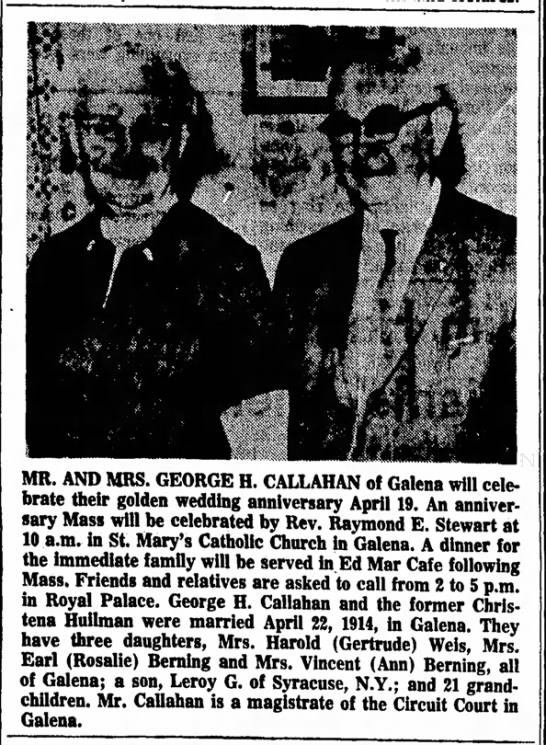george callahan 4-11-1964 - MR. AND MRS. GEORGE H. CALLAHAN of Galena will...